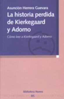 Portada de <em>La historia perdida de Kierkegaard y Adorno</em>