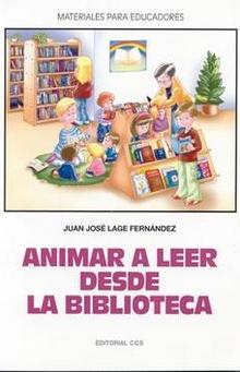 Portada de <em>Animar a leer desde la biblioteca</em>